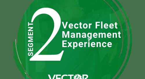 Vector Fleet Management Experience