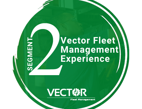 Vector Fleet Experience – Segment 2 of 9
