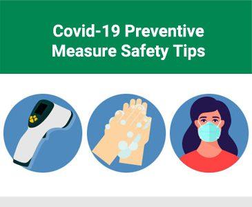 Covid-19 Preventive Measure Safety Tips