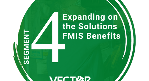 Expanding on the Solutions FMIS Benefits - Segment 4